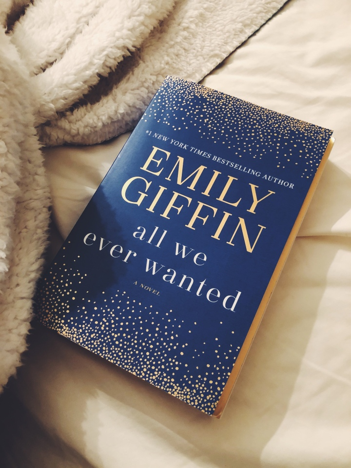 Your Next Read: All We Ever Wanted by Emily Giffin