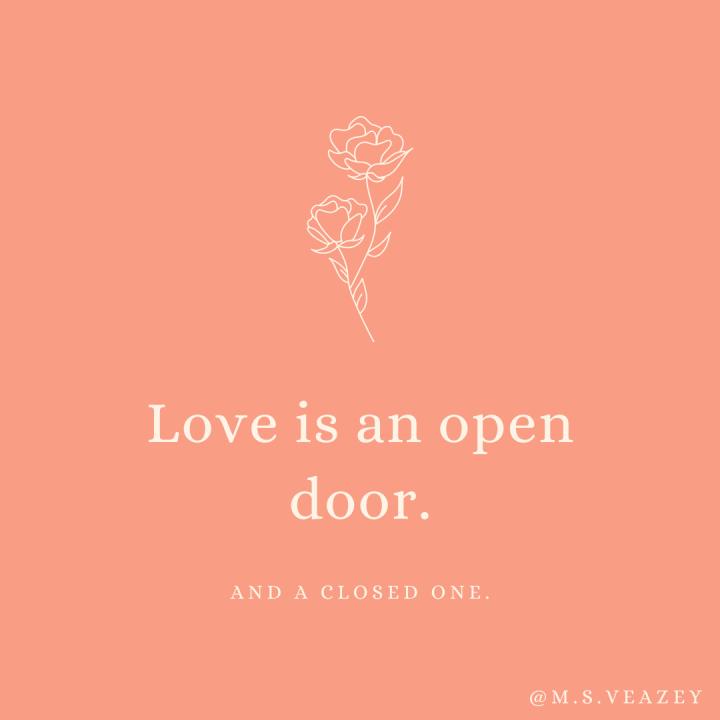 Love Is An OpenDoor.