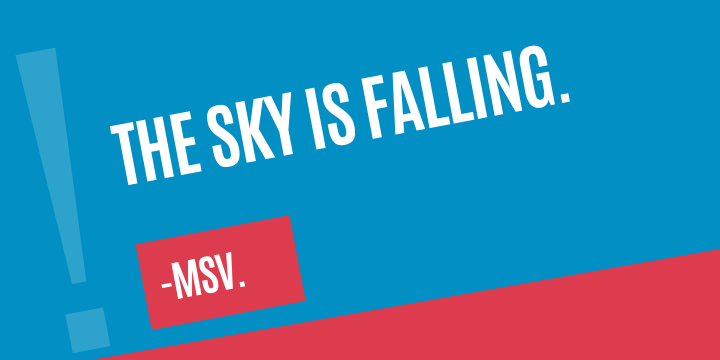 The Sky isFalling.