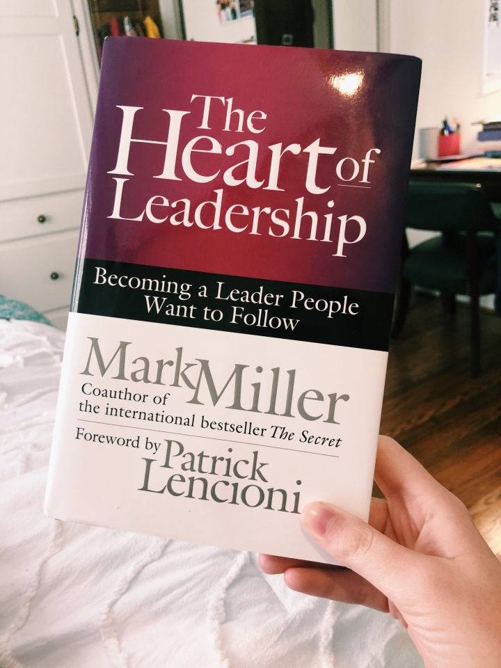 The Heart of Leadership by MarkMiller