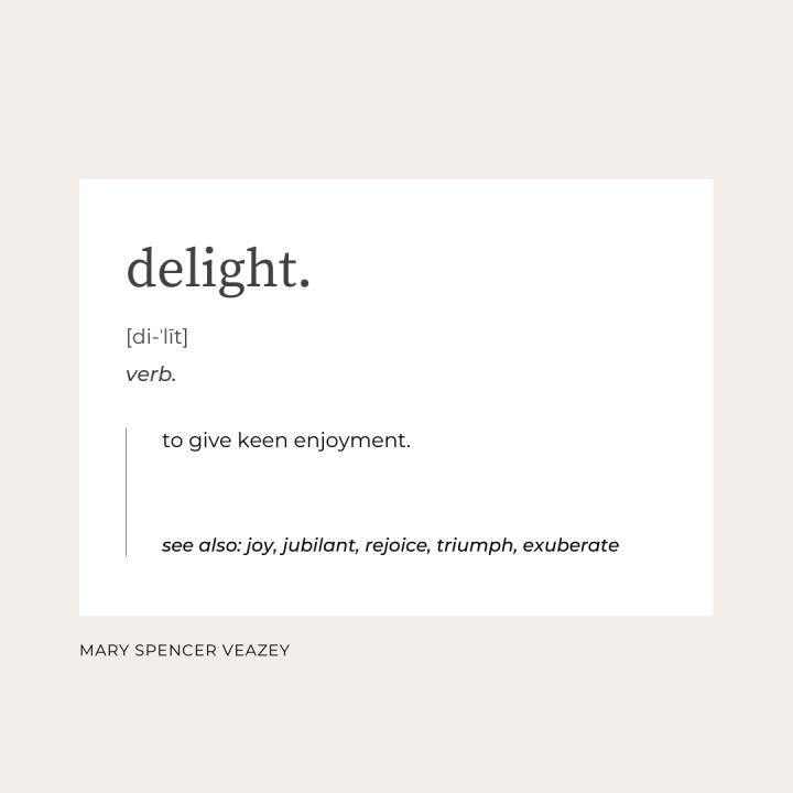 Delight.