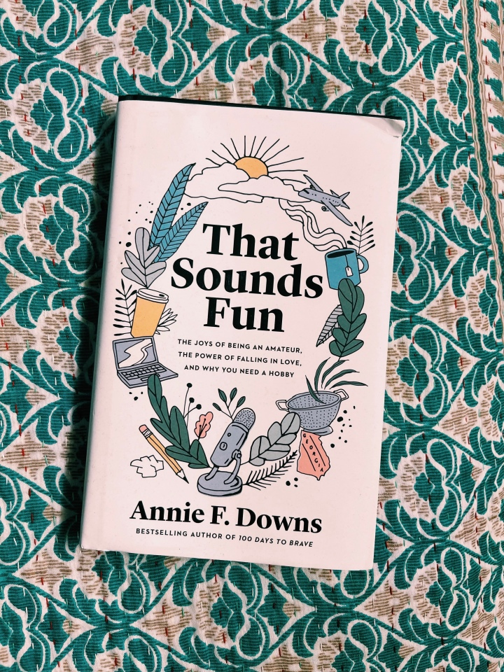 Your Next Read: That Sounds Fun by Annie F.Downs